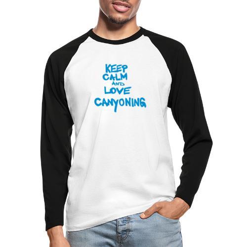 keep calm and love canyoning - Männer Baseballshirt langarm