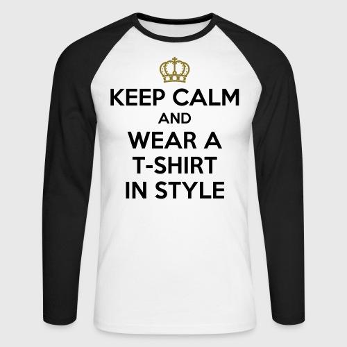 KEEP CALM - Men's Long Sleeve Baseball T-Shirt