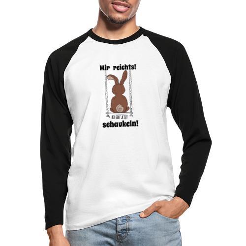 Mir reichts ich geh jetzt schaukeln Hase Kaninchen - Männer Baseballshirt langarm