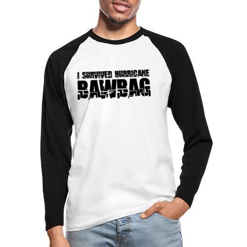 I Survived Hurricane Bawbag - Men's Long Sleeve Baseball T-Shirt