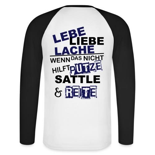 Lebe Liebe Lache Reite - Männer Baseballshirt langarm