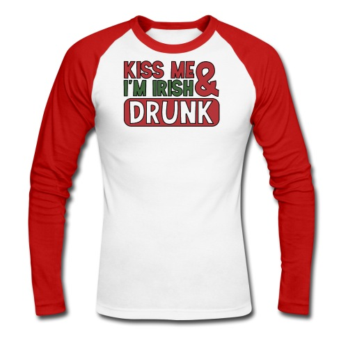 Kiss Me I'm Irish & Drunk - Party Irisch Bier - Männer Baseballshirt langarm