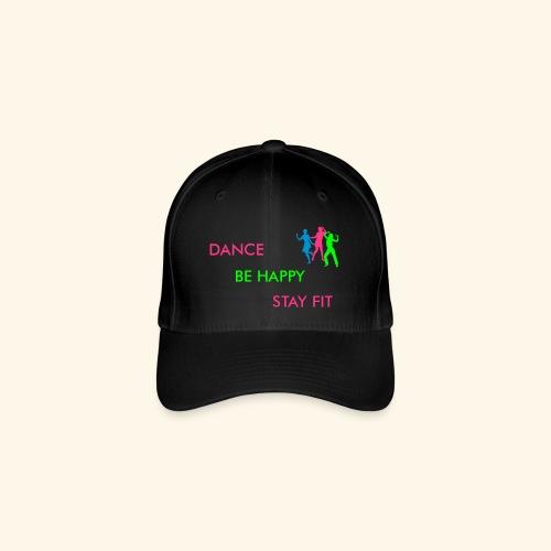Dance - Be Happy - Stay Fit - Flexfit Baseballkappe