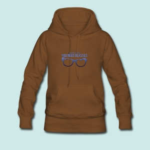 Need Glasses - Blue - Sweat-shirt à capuche Premium pour femmes