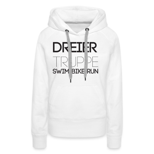 DREIER Truppe SWIM BIKE RUN - Frauen Premium Hoodie