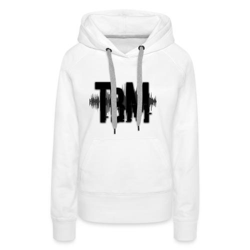 TBM Slogan - Frauen Premium Hoodie