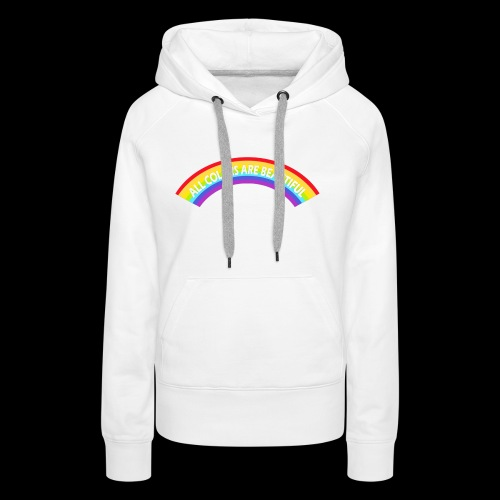 All colors are beatiful - Frauen Premium Hoodie