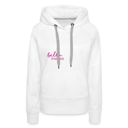 Bellamoves - Frauen Premium Hoodie