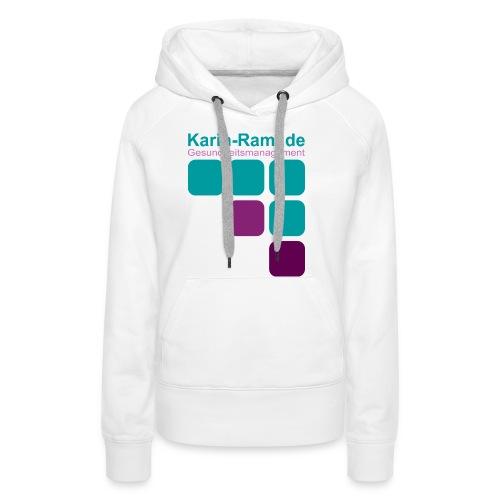Karin-Raml Gesundheitsmanagement - Frauen Premium Hoodie