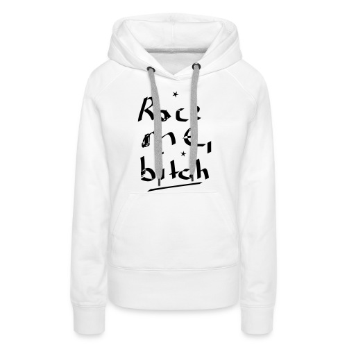 Race me for car enthusiasts and occasionally racer - Frauen Premium Hoodie