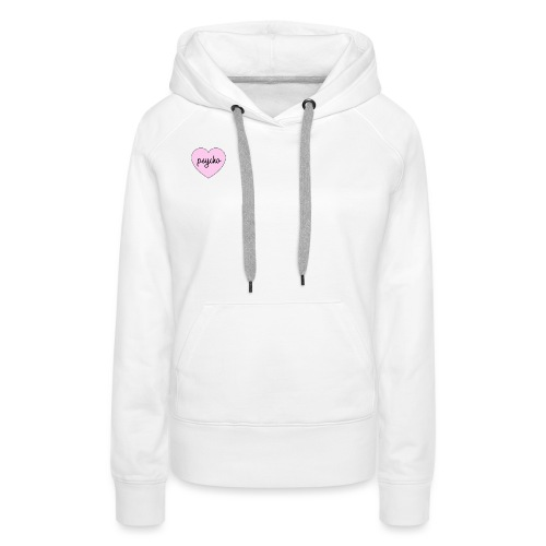 Psycho! - Vrouwen Premium hoodie