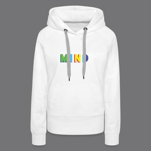 MIND Tee Shirts - Women's Premium Hoodie