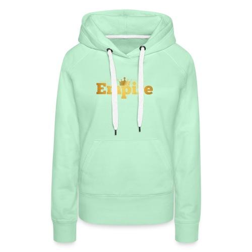 EMPIRE - Sweat-shirt à capuche Premium pour femmes