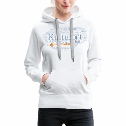 Kulturort Oranienwerk - Frauen Premium Hoodie