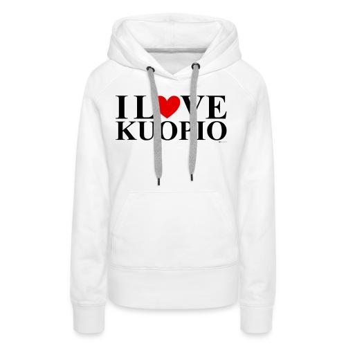 I LOVE KUOPIO (koko teksti, musta) - Naisten premium-huppari