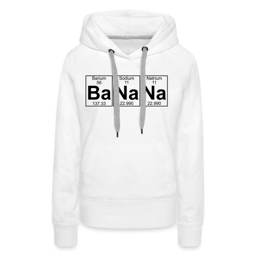 Ba-Na-Na (banana) - Full - Women's Premium Hoodie