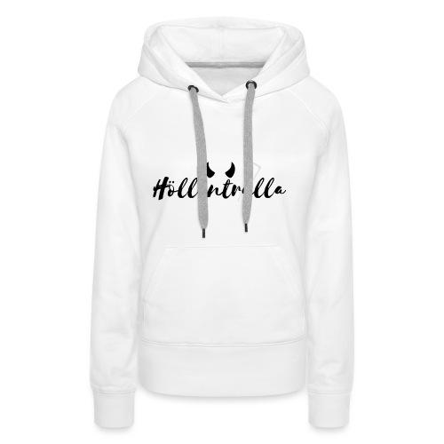 Höllentrulla - schwarz - Frauen Premium Hoodie