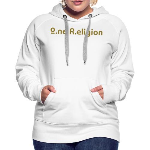 O.ne R.eligion Only - Sweat-shirt à capuche Premium pour femmes