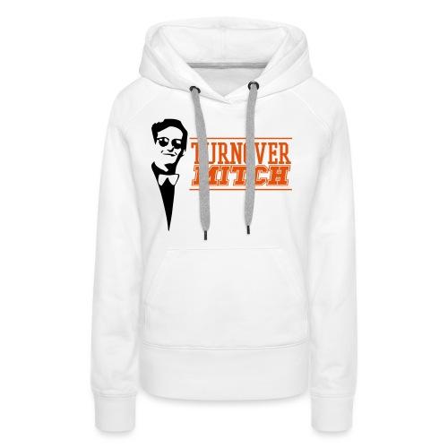 TurnoverMitch - Vrouwen Premium hoodie