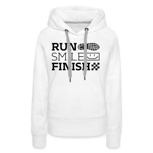 Run Smile Finish Marathon-Motto - Frauen Premium Hoodie