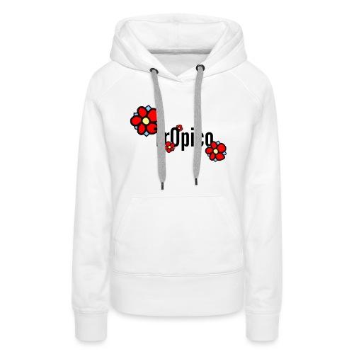 tr0pico - Vrouwen Premium hoodie