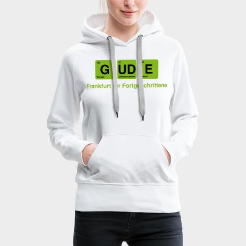 Frankfurt - GUDE - Frauen Premium Hoodie