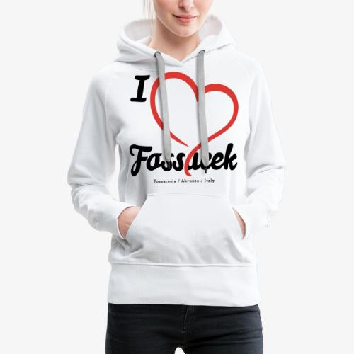 I Love Fossacek - Felpa con cappuccio premium da donna
