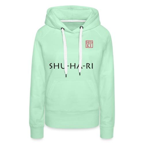 Shu-ha-ri HDKI - Women's Premium Hoodie