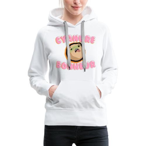 Cyanure - Sweat-shirt à capuche Premium pour femmes