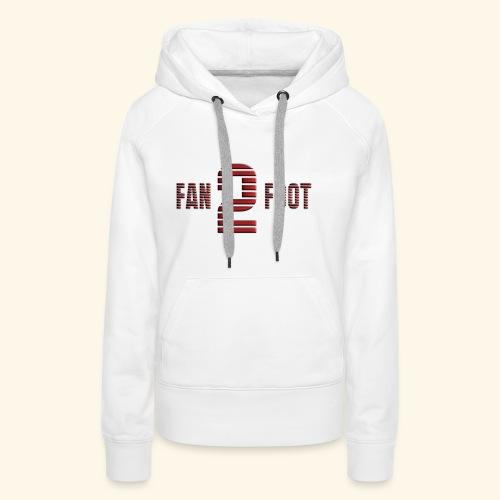 fanfoot - Sweat-shirt à capuche Premium pour femmes