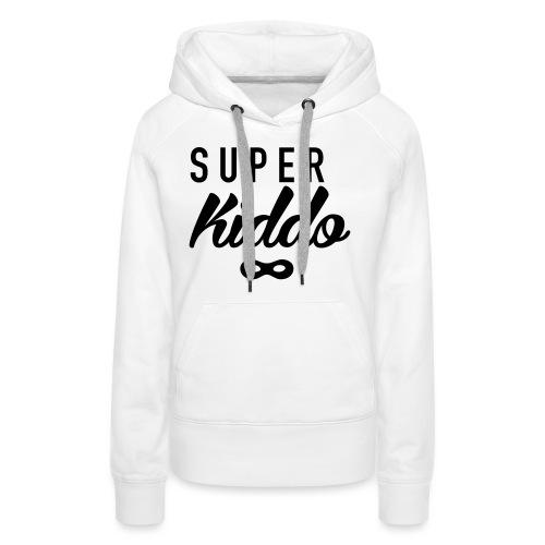 Super_kiddo - Frauen Premium Hoodie