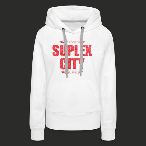 Suplex City Mens T-Shirt - Women's Premium Hoodie