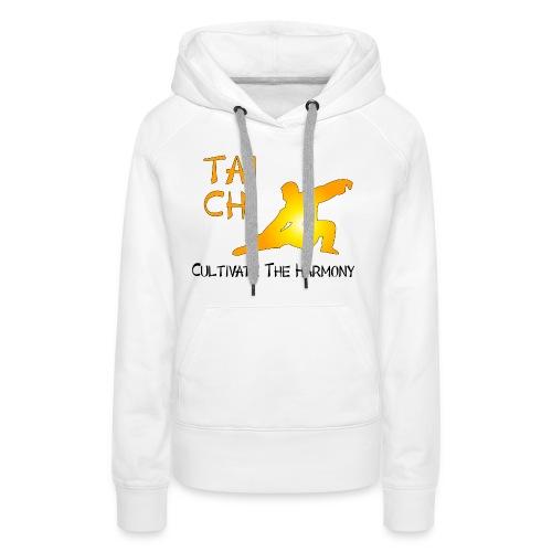 Tai Chi - Cultivate The Harmony - Women's Premium Hoodie