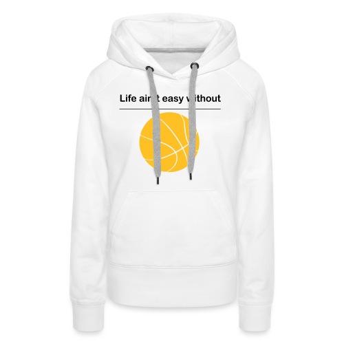 life_aint_easy - Frauen Premium Hoodie