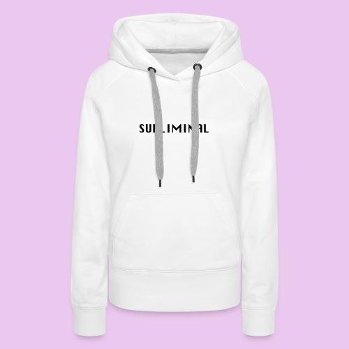 SUBLIMINAL LOGO - Sweat-shirt à capuche Premium pour femmes
