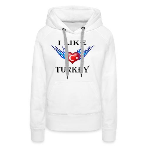I Like Turkey - Frauen Premium Hoodie