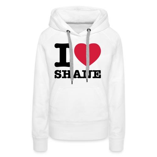 I love Shane - Frauen Premium Hoodie