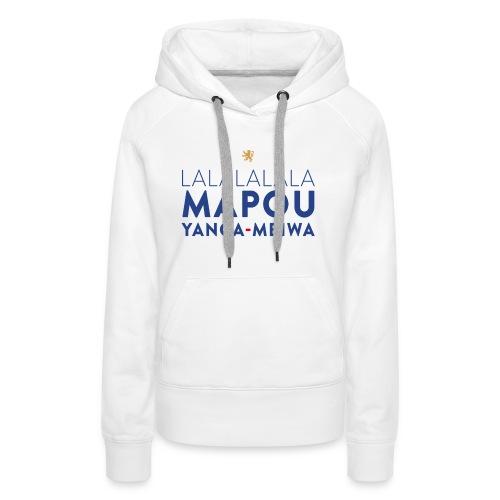 Mapou YANGA-MBIWA - Sweat-shirt à capuche Premium pour femmes