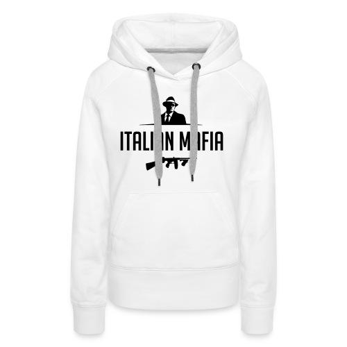 italian mafia - Felpa con cappuccio premium da donna