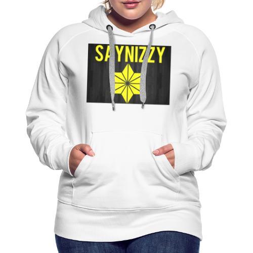 Say nizzy - Women's Premium Hoodie