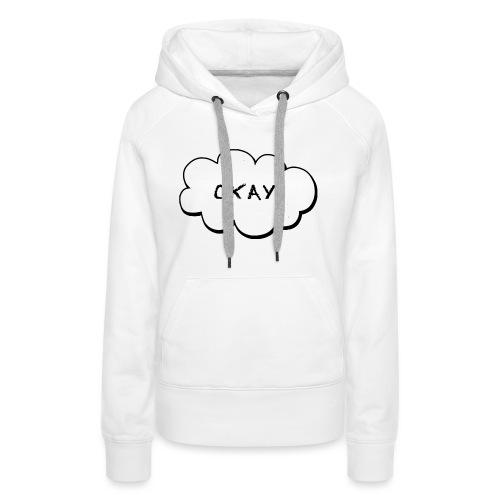 okay_2-jpg - Vrouwen Premium hoodie