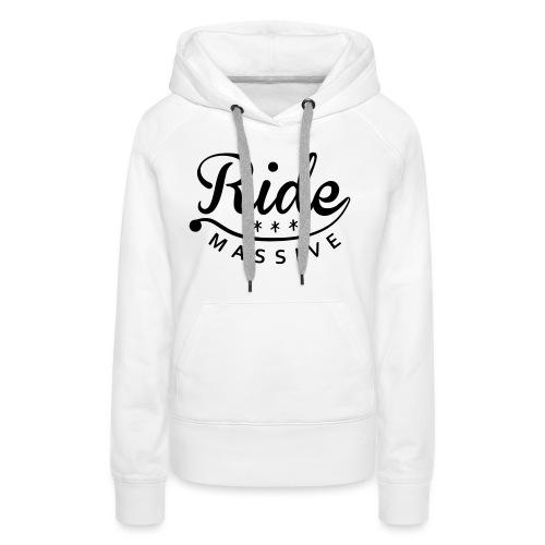 RideMassive4 - Sweat-shirt à capuche Premium pour femmes
