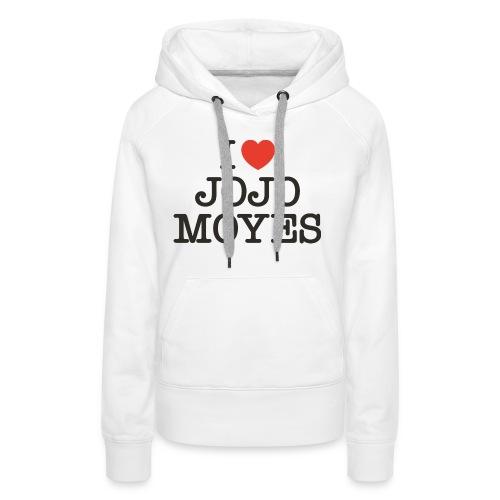 I LOVE JOJO MOYES - Dame Premium hættetrøje