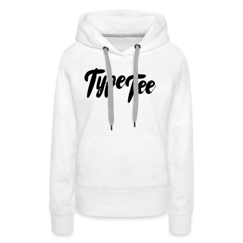 type tee logo13 - Vrouwen Premium hoodie