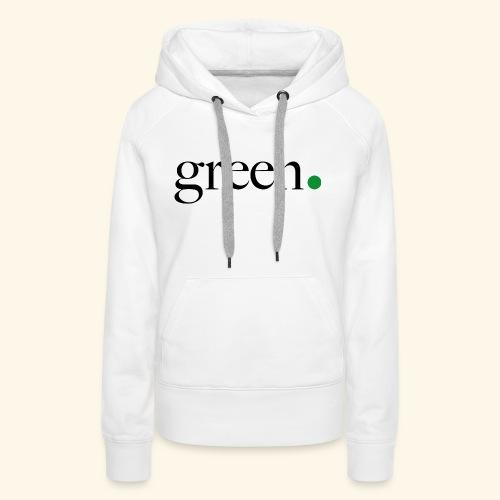 Green - Sweat-shirt à capuche Premium pour femmes