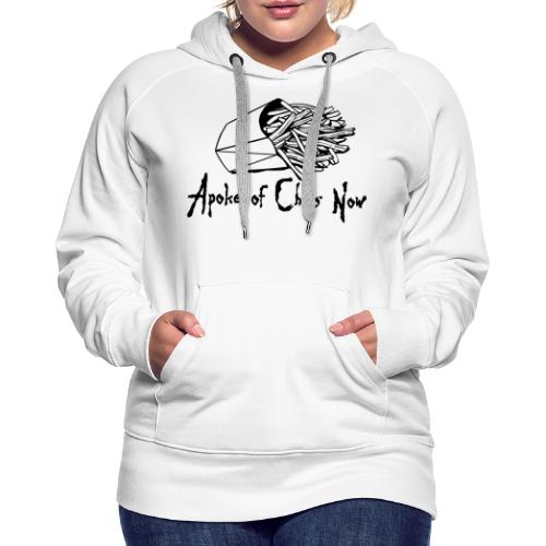 A Poke of Chips Now - Women's Premium Hoodie