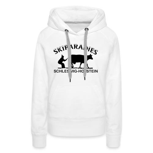 Skiparadies Schleswig-Holstein - Frauen Premium Hoodie