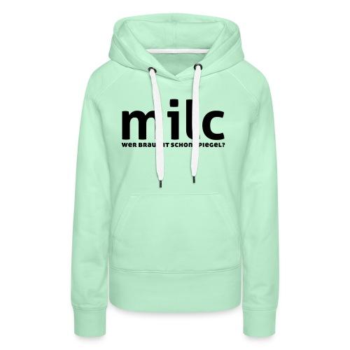 milc - Frauen Premium Hoodie