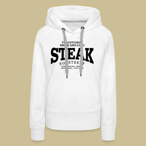 Steak (black) - Frauen Premium Hoodie