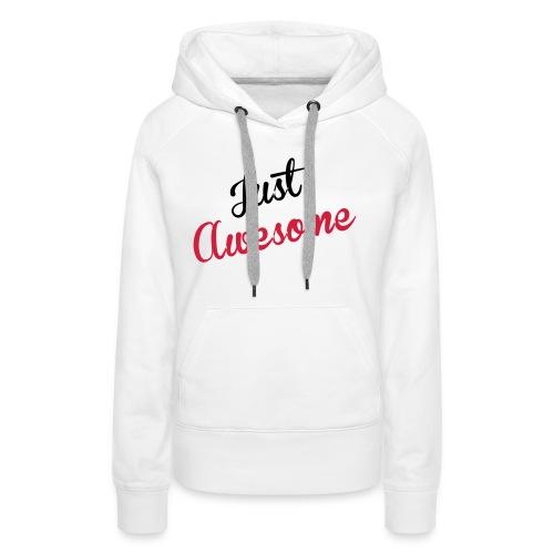just_awesome - Sweat-shirt à capuche Premium pour femmes